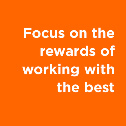 Focus on working with the best